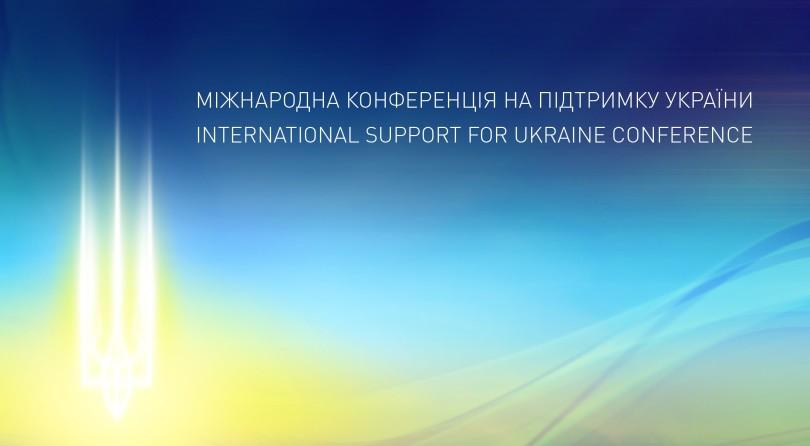 INTERNATIONAL SUPPORT FOR UKRAINE CONFERENCE. Панель «Бізнес-клімат та інвестиційні можливості в Україні»
