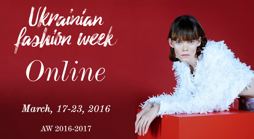 Ukrainian Fashion Week 38 online. AW 16-17